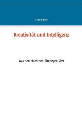 Kreativitat Und Intelligenz (Paperback)