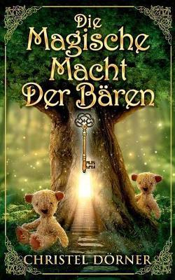 Die Magische Macht Der B ren (Paperback)