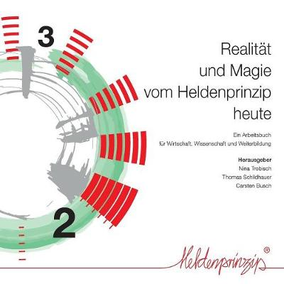 Realitat Und Magie Vom Heldenprinzip Heute (Paperback)
