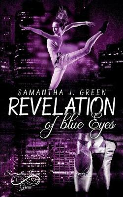 Revelation of blue Eyes (Paperback)