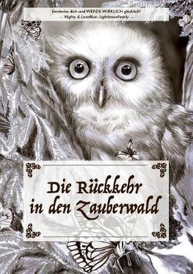 Die Rckkehr in Den Zauberwald (Paperback)