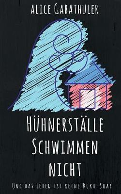 H hnerst lle Schwimmen Nicht (Paperback)