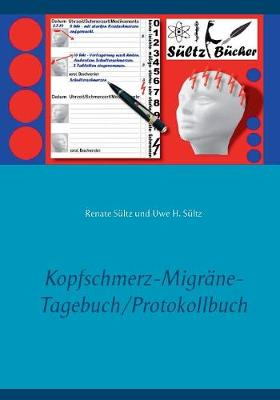 Kopfschmerz-Migrne-Tagebuch/Protokollbuch XXL (Paperback)