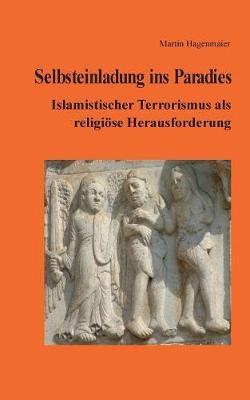 Selbsteinladung Ins Paradies (Paperback)