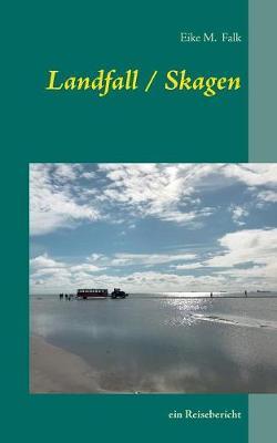 Landfall I Skagen (Paperback)