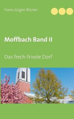 Moffbach Band II (Paperback)