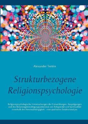 Strukturbezogene Religionspsychologie (Paperback)