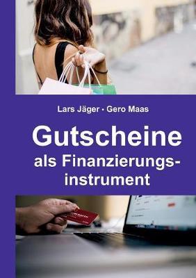 Gutscheine als Finanzierungsinstrument (Paperback)