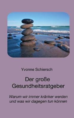 Der Groe Gesundheitsratgeber (Paperback)