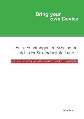 Bring Your Own Device (Paperback)