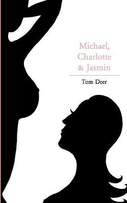 Michael, Charlotte Und Jasmin (Paperback)