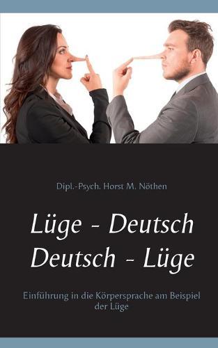 Luge - Deutsch Deutsch - Luge: Einfuhrung in die Koerpersprache am Beispiel der Luge (Paperback)
