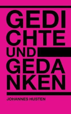 Gedichte und Gedanken (Paperback)