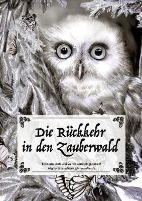 Die Ruckkehr in Den Zauberwald (Paperback)