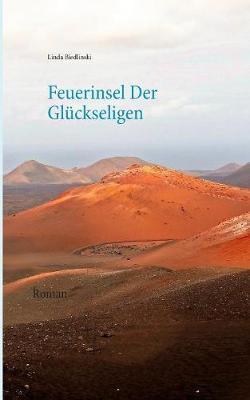 Feuerinsel Der Gluckseligen (Paperback)