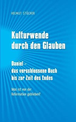 Kulturwende Durch Den Glauben (Paperback)