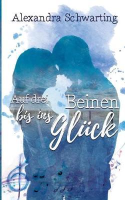 Auf Drei Beinen Bis Ins Gluck (Paperback)