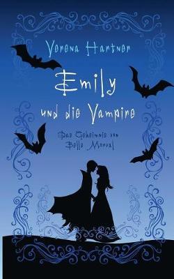 Emily Und Die Vampire (Paperback)