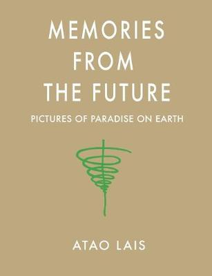 Memories from the Future (Paperback)