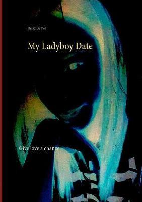 My Ladyboy Date (Paperback)