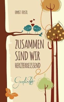 Zusammen Sind Wir Herzzerreiend (Paperback)