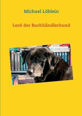 Lord Der Buchh ndlerhund (Paperback)