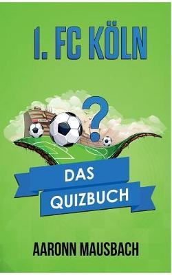 1. FC Koln (Paperback)