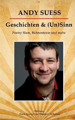 Geschichten & (Un)Sinn (Paperback)