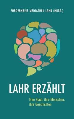 Lahr Erzahlt (Paperback)
