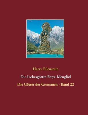 Die Liebesgottin Freya-Menglod (Paperback)