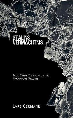 Stalins Vermachtnis (Paperback)