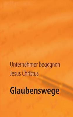 Glaubenswege (Paperback)