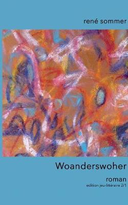 Woanderswoher (Paperback)