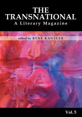The Transnational Vol. 5: A Literary Magazine (Paperback)