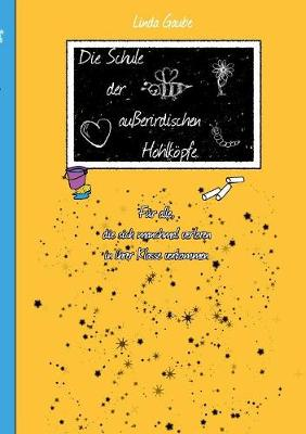 Die Schule Der Au erirdischen Hohlk pfe (Paperback)