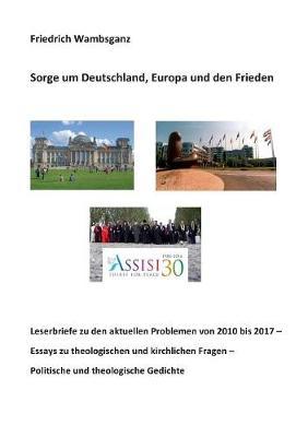 Sorge Um Deutschland, Europa Und Den Frieden (Paperback)