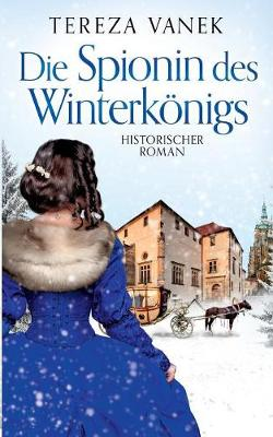 Die Spionin Des Winterk nigs (Paperback)