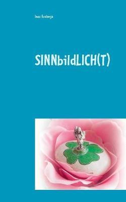 Sinnbildlich(t): Das Licht weist uns den Weg (Paperback)