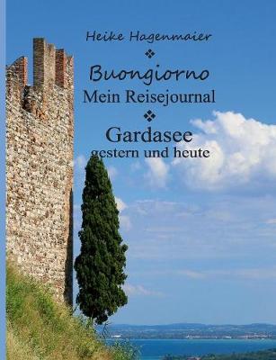 Buongiorno Gardasee (Paperback)