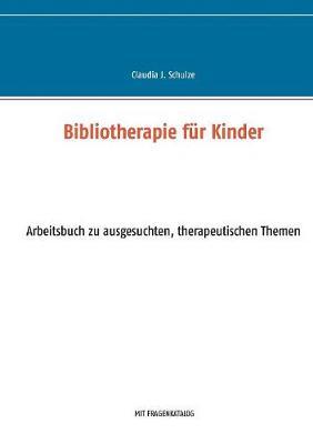 Bibliotherapie Fur Kinder (Paperback)