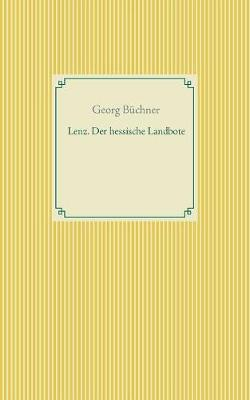 Lenz. Der Hessische Landbote (Paperback)