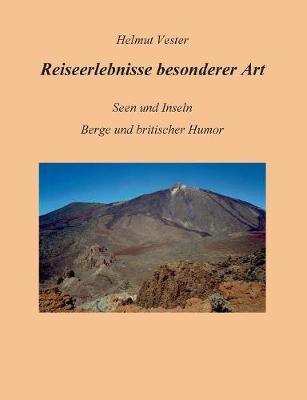 Reiseerlebnisse Besonderer Art (Paperback)
