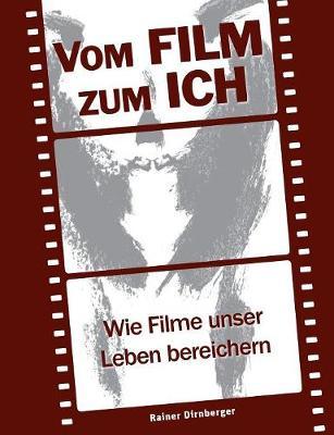 Vom Film Zum Ich (Paperback)