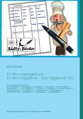 Ernahrungstagebuch - Ernahrungsplaner - Ess-Tagebuch XXL (Paperback)