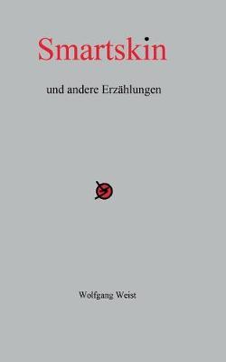 Smartskin und andere Erzahlungen (Paperback)