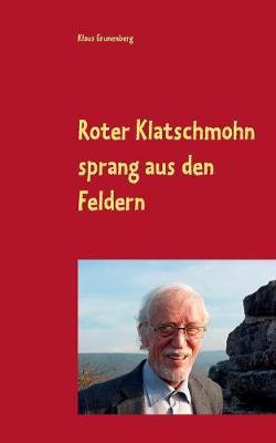 Roter Klatschmohn Sprang Aus Den Feldern (Paperback)