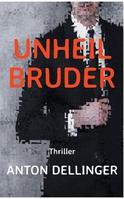 Unheilbruder (Paperback)