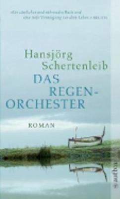 Das Regenorchester (Paperback)