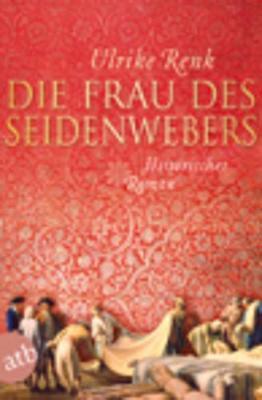 Die Frau DES Seidenwebers (Paperback)