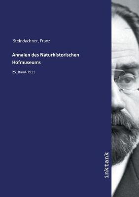 Annalen des Naturhistorischen Hofmuseums (Paperback)